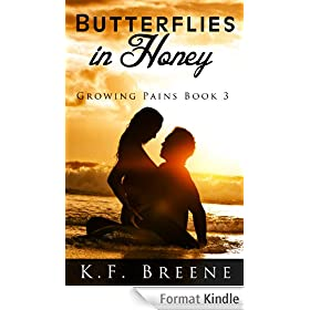 Butterflies in Honey (Growing Pains #3) (English Edition)