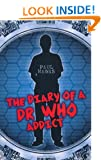 """The Diary of a """"Dr Who"""" Addict"""