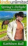 Spring's Delight (Cowboy Seasons Book...