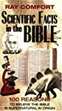 Scientific Facts in the Bible: 100 Reasons to Believe the Bible is Supernatural in Origin (Hidden Wealth Series) (0882708791) by Comfort, Ray