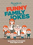 Readers Digest Funny Family Jokes: Something for Everyone from Age 9 to 99 (N/A)