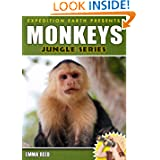 Monkeys: Animal Nature Facts, Trivia and Photos! (Jungle Series - Expedition Earth)