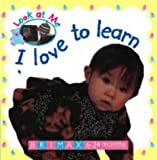 I Love to Learn (Look at Me (Brimax))