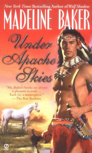 Under Apache Skies, MADELINE BAKER
