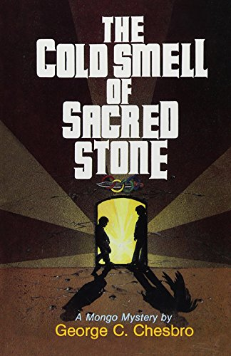 The Cold Smell of Sacred Stone (A Mongo Mystery, #6)