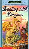 Dealing with Dragons (Enchanted Forest Chronicles)