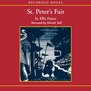 St. Peter's Fair: The Fourth Chronicle of Brother Cadfael | [Ellis Peters]