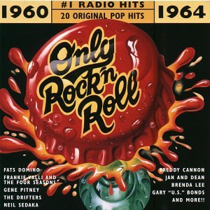 Should be #1 Radio Hits - 20 Original Hits: Only Rock'N Roll 1960-64