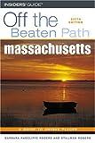 img - for Massachusetts Off the Beaten Path, 6th (Off the Beaten Path Series) book / textbook / text book