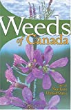 img - for Weeds of Canada and the Northern United States: A Guide for Identification book / textbook / text book