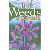 Weeds of Canada and the Northern United States: A Guide for Identificationby France Royer