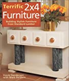 img - for Terrific 2x4 Furniture: Building Stylish Furniture From Standard Lumber book / textbook / text book