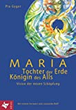 img - for Maria - Tochter der Erde. K nigin des Alls. Vision der neuen Sch pfung. book / textbook / text book