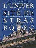 echange, troc Georges Bischoff, Richard Kleinschmager - L'université de Strasbourg : Cinq siècles d'enseignement et de recherche