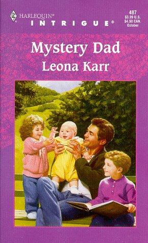 Mystery Dad (Harlequin Intrigue), Leona Karr