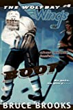 Boot (Wolfbay Wings) (0064406806) by Brooks, Bruce