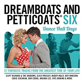 Dreamboats and Petticoats 6 - Dancehall Days [Explicit] [+digital booklet]