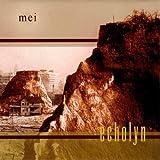 Mei by Echolyn (2002-05-03)
