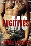 Fugitives MC (Motorcycle Club Erotic Romance)