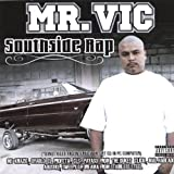 South Side Rap Featuring the Heavy Hitters in the Chicano Rap Game [Explicit]