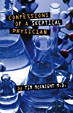 img - for Confessions Of A Skeptical Physician book / textbook / text book