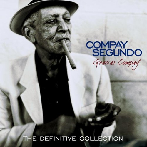 Compay Segundo - Gracias Compay (The Definitive Collection) (Uk) - Zortam Music