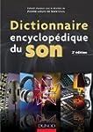 Dictionnaire encyclop�dique du son -...