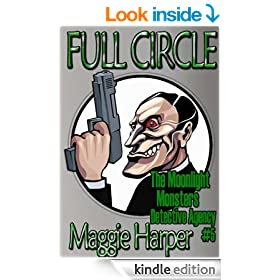 Full Circle (The Moonlight Monsters Detective Agency)