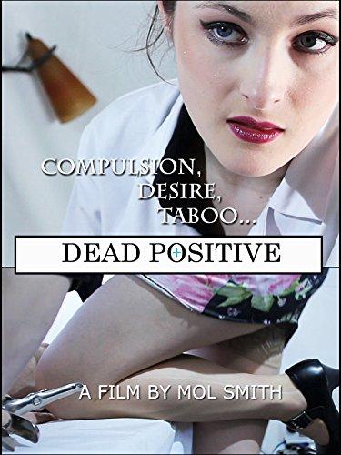 Dead Positive