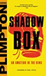 Shadow Box: An Amateur in the Ring (E...