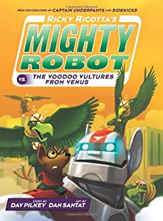 Book Cover: Ricky Ricotta's Mighty Robot vs. The Voodoo Vultures From Venus