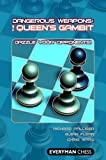 Dangerous Weapons: The Queen's Gambit (English Edition)