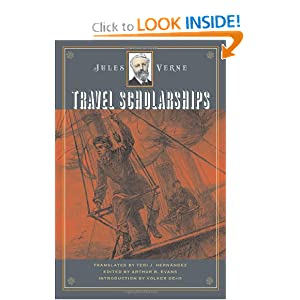 Travel Scholarships (Early Classics of Science Fiction) by Jules Verne, Arthur B. Evans, Teri J. Hern�ndez and Volker Dehs