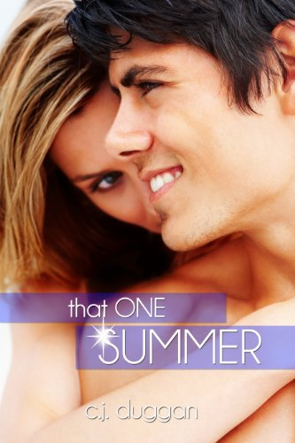 That One Summer (The Summer Series) by C.J Duggan