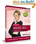 Access 2013: Datenbanken f�r Einsteig...