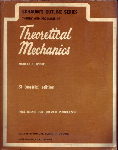 Theory and Problems of Theoretical Mechanics (Schaum's Outline)