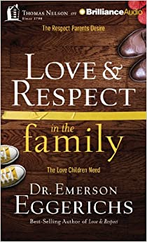 love amp respect in the family the respect parents desire