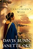 The Centurion's Wife (Acts of Faith,