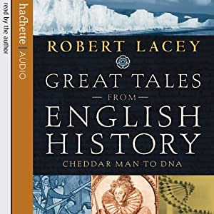 Great Tales from English History Audiobook