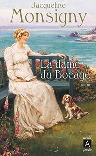 La saga des Hautefort 02 : La dame du bocage, Monsigny, Jacqueline