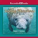 Saving Manatees | Stephen R. Swinburne