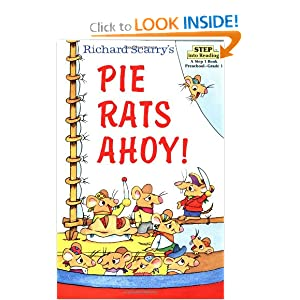 Richard Scarry's Pie Rats Ahoy! (Step-Into-Reading, Step 2) by Richard Scarry