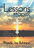img - for Lessons of the Spirit: A Christian Spiritual Companion for Your Breast Cancer Journey book / textbook / text book
