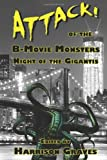 img - for ATTACK! of the B-Movie Monsters: Night of the Gigantis book / textbook / text book