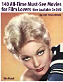 140 All-Time Must-See Movies For Film Lovers Now Available On Dvd (110575295X) by Reid, John Howard