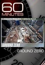 60 Minutes - Ground Zero