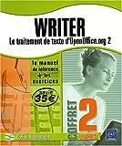 echange, troc Catherine Guerois; Myriam Gris - Writer - le Traitement de Texte d'Openoffice.Org 2 -le Manuel de Reference + le Cahier d'Exercices
