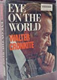 Eye on the World (0402120876) by Cronkite, Walter
