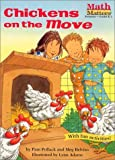 img - for By Pam Pollack Chickens on the Move (Math Matters (Kane Press Paperback)) [Paperback] book / textbook / text book