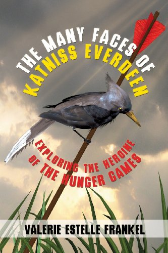 The Many Faces of Katniss Everdeen: Exploring the Heroine of the Hunger Games
